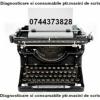 Diagnosticare si consumabile ptr. masini de scris