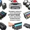 Incarcari cartuse imprimante laser, multifunctionale, copiatoare si faxuri, rapi