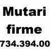 Mutari firme 0734394001