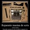 Reparatie masina de scris