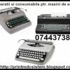 Service si consumabile masini de scris, cu executie rapida