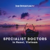 Specialist Doctors in Hanoi, Vietnam